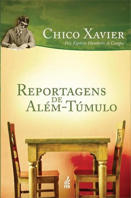 REPORTAGENS DE ALÉM-TUMULO