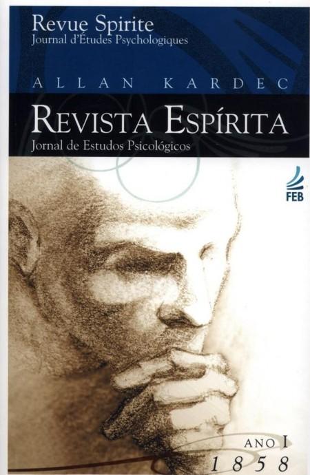 REVISTA ESPIRITA: ANO PRIMEIRO 1858 (FEB)