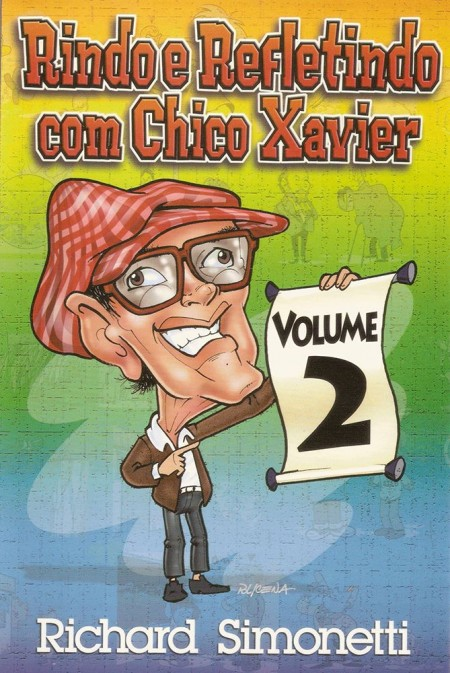 RINDO E REFLETINDO COM CHICO XAVIER 2