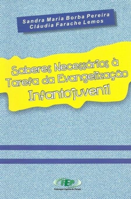 SABERES NECESSARIOS A TAREFA DA EVANG.