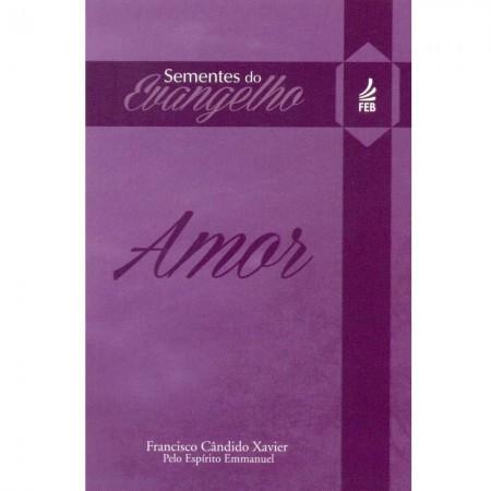 SEMENTES DO EVANGELHO - AMOR (BOLSO)