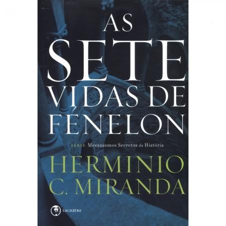 SETE VIDAS DE FENELON (AS)