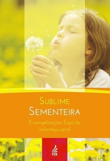 SUBLIME SEMENTEIRA ED. 2