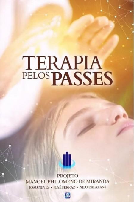 TERAPIA PELOS PASSES - PROJ. M. P. MIRANDA ED.10