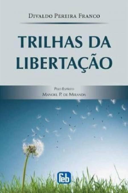 TRILHAS DA LIBERTACAO
