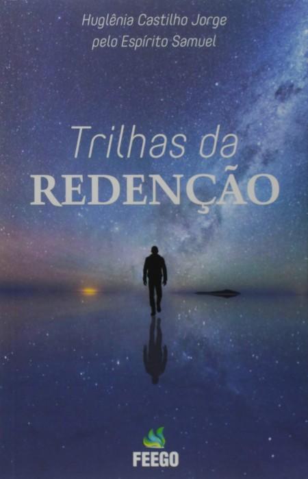 TRILHAS DA REDENCAO