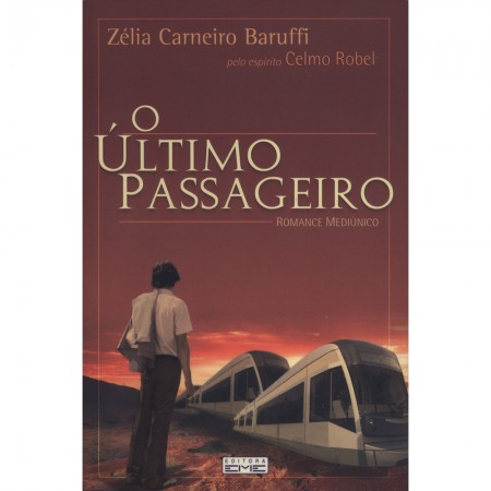 ULTIMO PASSAGEIRO (O)