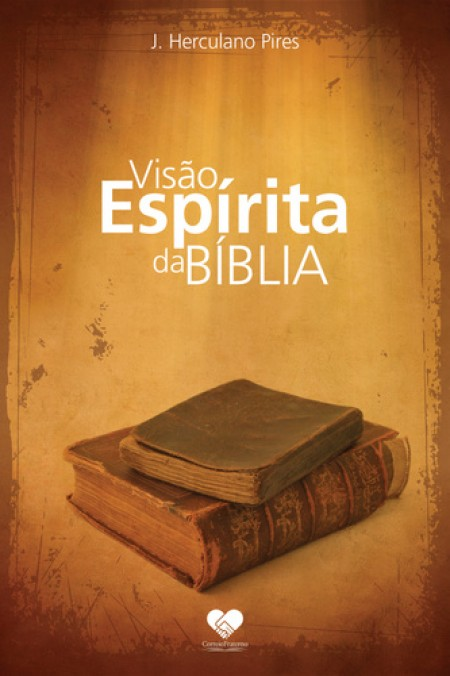 VISAO ESPIRITA DA BIBLIA