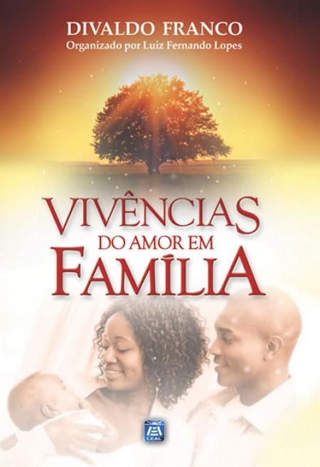 VIVENCIAS DO AMOR EM FAMILIA