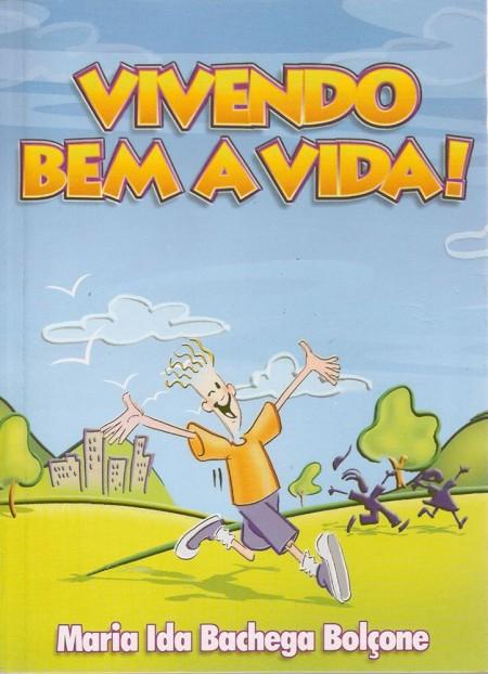 VIVENDO BEM A VIDA#