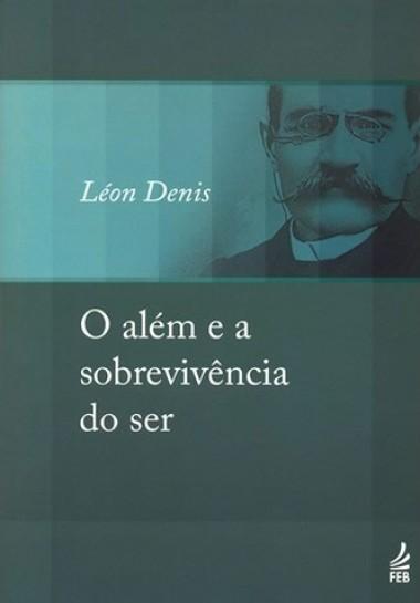 ALEM E A SOBREVIVENCIA DO SER (O)