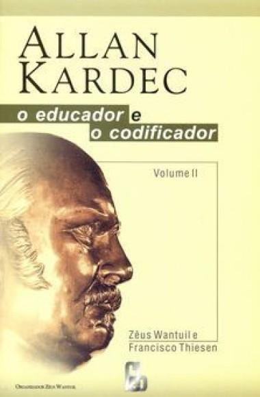 ALLAN KARDEC EDUCADOR E CODIFICADOR VOL.02