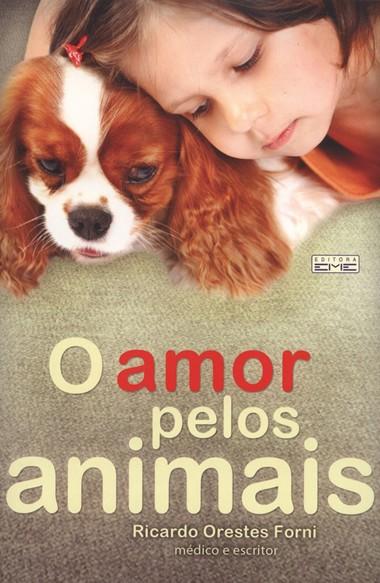 AMOR PELOS ANIMAIS (O)
