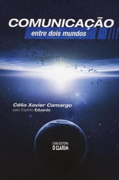 COMUNICACAO ENTRE DOIS MUNDOS ED. 2