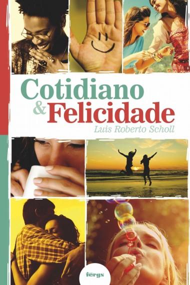 COTIDIANO E FELICIDADE