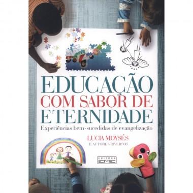 EDUCACAO COM SABOR DE ETERNIDADE