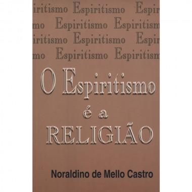 ESPIRITISMO E A RELIGIÃO