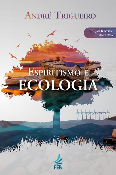ESPIRITISMO E ECOLOGIA ED. 4