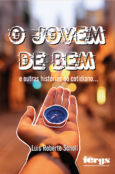 JOVEM DE BEM (O) E OUTRAS HISTORIAS DO COTIDIANO