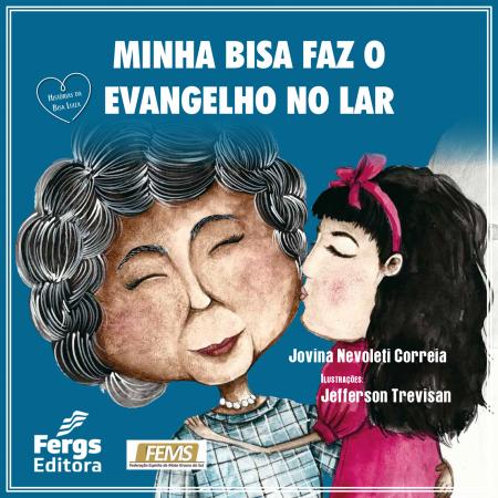 MINHA BISA FAZ O EVANGELHO NO LAR